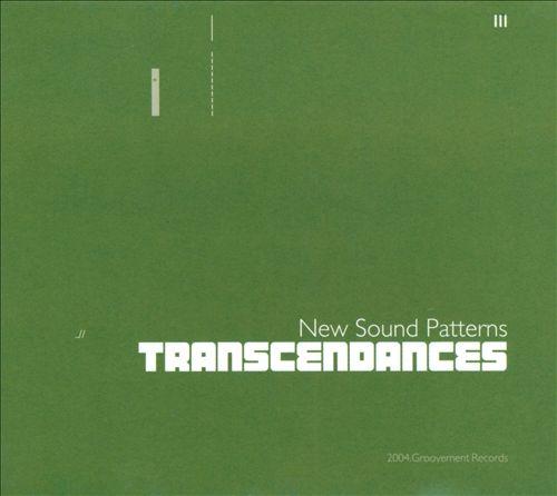 Transcendances: New Sound Patterns