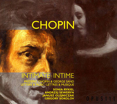 Chopin & George Sand: Letters & Music