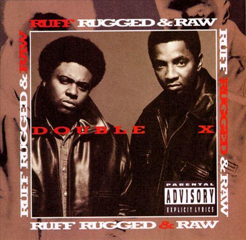 Ruff, Rugged & Raw