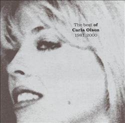 Honest as Daylight: The Best of Carla Olson (1981-2000)