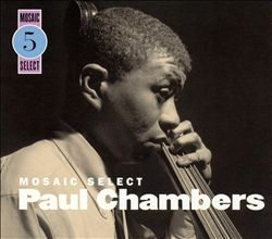 Mosaic Select: Paul Chambers