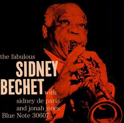 The Fabulous Sidney Bechet