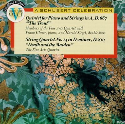 Schubert: Trout Quintet; Death and the Maiden Quartet