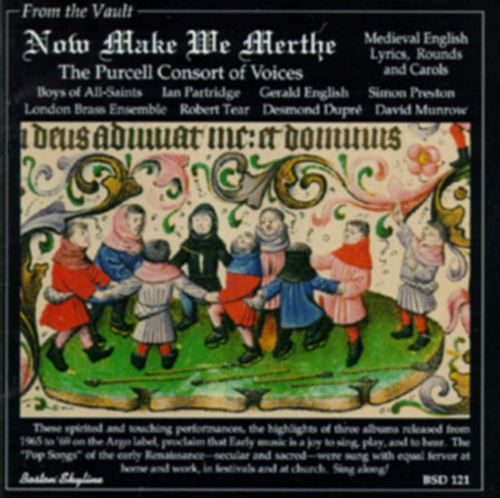 Now Make We Merthe: Medieval English Lyrics & Carols