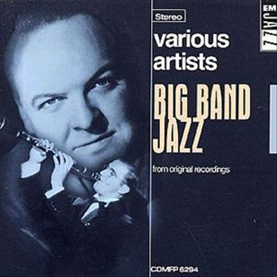 Big Band Jazz [EMI Gold]