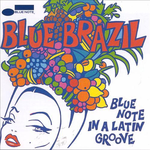 Blue Brazil, Vol. 1: Blue Note in a Latin Groove