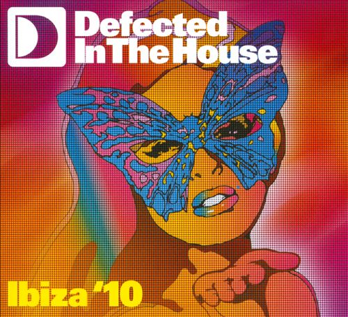 Defected in the House: Ibiza '10
