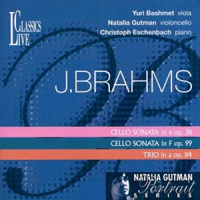 Brahms: Cello Sonatas Opp. 38 & 99; Trio, Op. 114