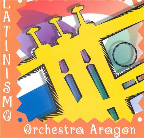 Latinismo: Orquesta Aragon
