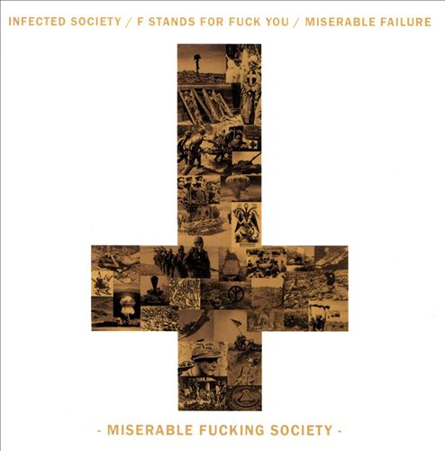 Miserable Fucking Society