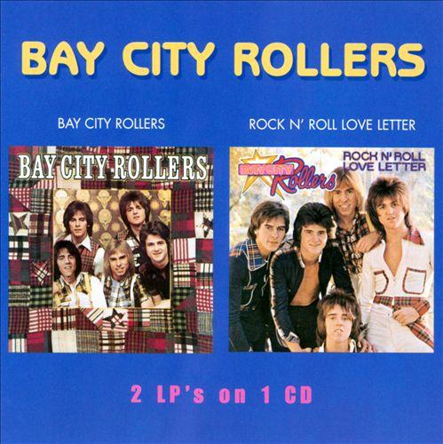 Bay City Rollers/Rock N' Roll Love Letter