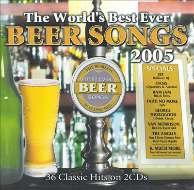 World's Best Ever Beer Songs 2005