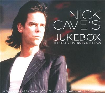 Nick Cave's Jukebox