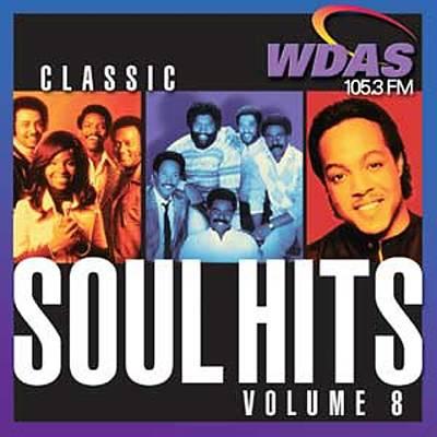WDAS 105.3 FM: Classic Soul Hits, Vol. 8