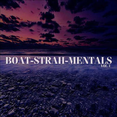 Boat-Strah-Mentals, Vol. 1