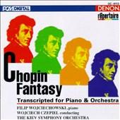 Chopin Fantasy: Transcripted for Piano & Orchestra