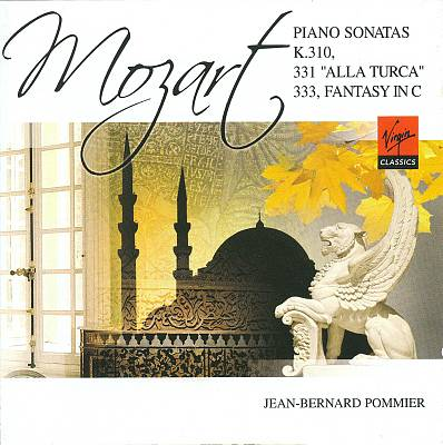 """Mozart: Piano Sonatas K. 310, 331 """"Alla Turca"""", 333; Fantasy in C"""