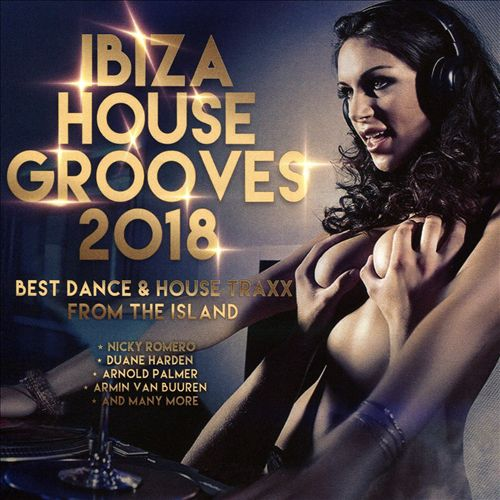 Ibiza House Grooves 2018