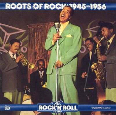 The Rock 'N' Roll Era: Roots of Rock - 1945-1956