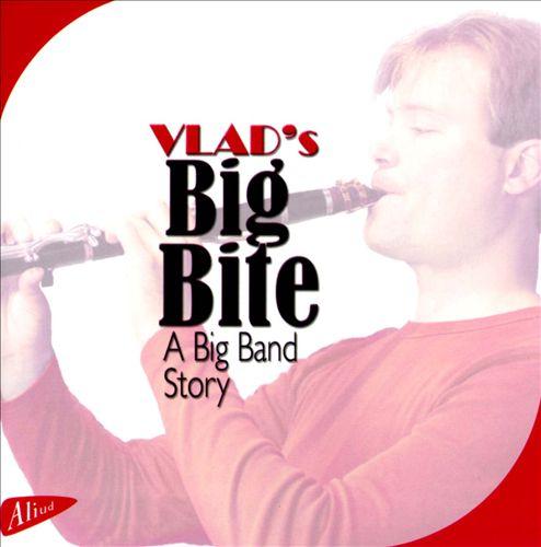 Vlad's Big Bite: A Big Band Story