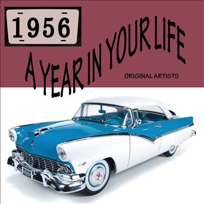 A Year in Your Life: 1956