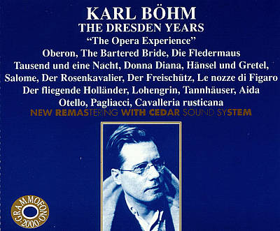 """Karl Böhm: The Dresden Years """"The Opera Experience"""""""