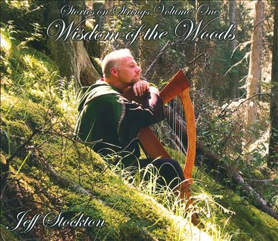 Stories On Strings, Vol. One: Wisdom Of The Woods