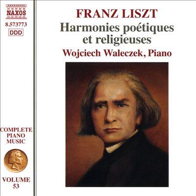 Franz Liszt: Complete Piano Music, Vol. 53 - Harmonies Poétiques et religieuses