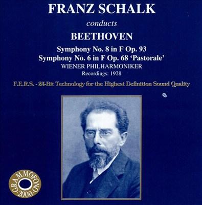 Franz Schalk Conducts Beethoven