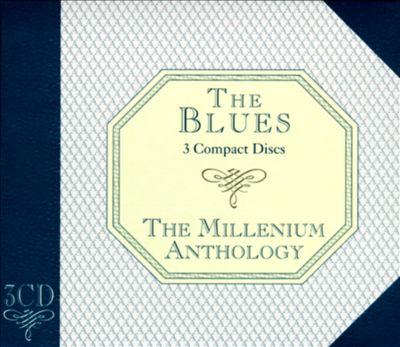 Blues Anthology [Millenium]