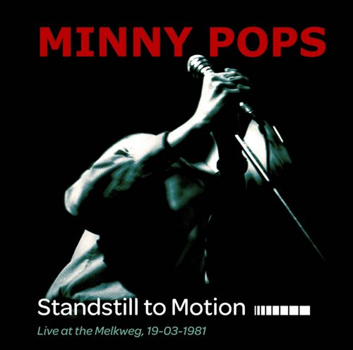 Standstill to Motion: Live at the Melkweg, 19-03-1981