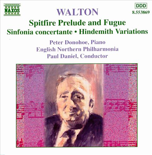 William Walton: Spitfire Prelude and Fugue; Sinfonia concertante; Hindemith Variations