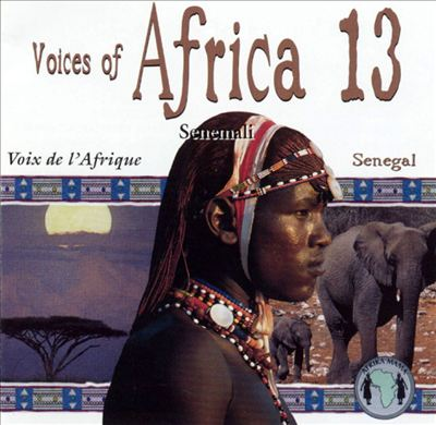 Voices of Africa, Vol. 13: Senegal