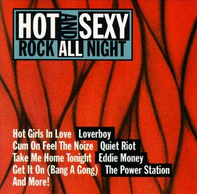 Hot & Sexy Rock All Night