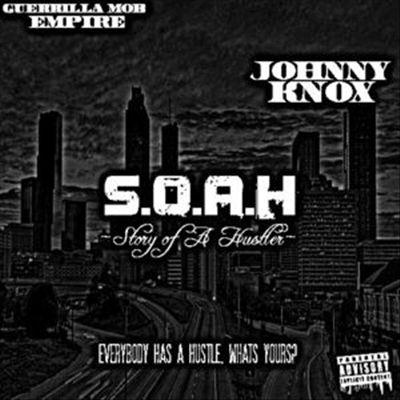 S.O.A.H (Story of a Hustler)