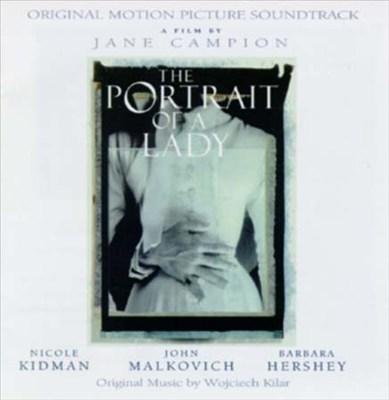 The Portrait of a Lady [Original Motion Picture Soundtrack]