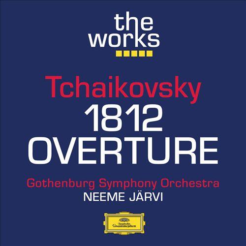 """Tchaikovsky: """"1812"""" Overture"""
