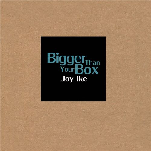 Bigger Than Your Box