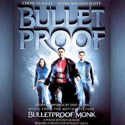 Bulletproof Monk [Original Motion Picture Soundtrack]
