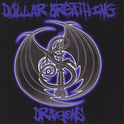 Dollar Breathing Dragons