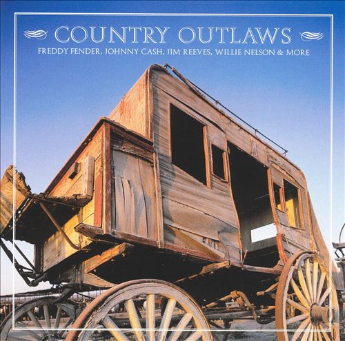 Country Outlaws [2002 Columbia River]