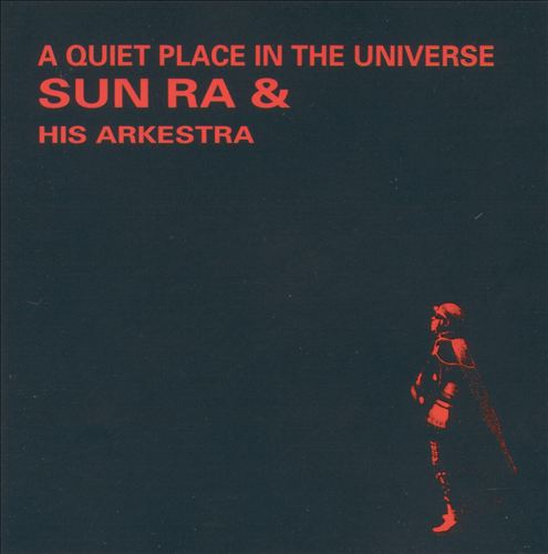 A Quiet Place in the Universe