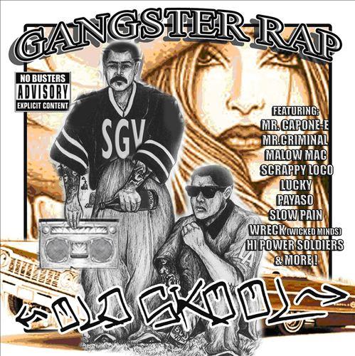 Too Gangster Records Presents: Gangster Rap Old Skool