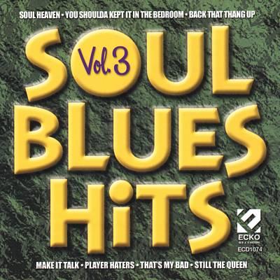 Soul Blues Hits, Vol. 3