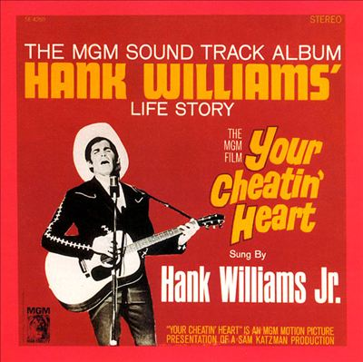 Your Cheatin' Heart: Hank Williams' Life Story