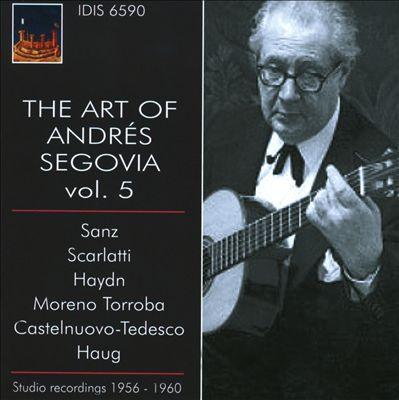 The Art of Andrés Segovia, Vol. 5