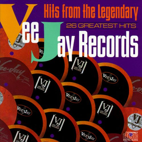 Hits from the Legendary Vee Jay Records