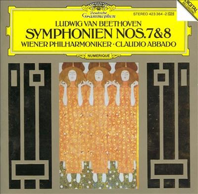 Beethoven: Symphonien Nos. 7 & 8