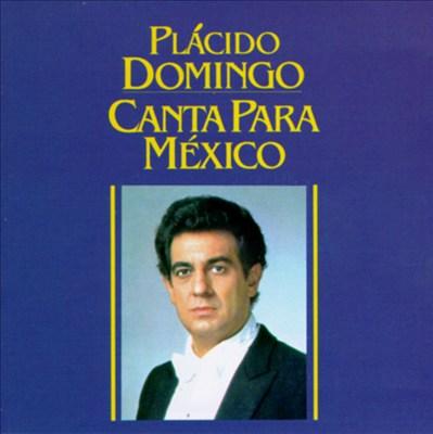 Canta Para Mexico