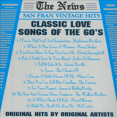 Classic Love Songs of the 60's [San Fran]